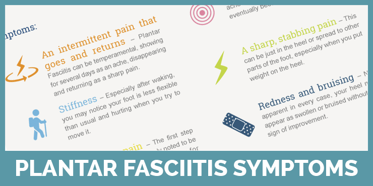 Learn about the symptoms of plantar fasciitis