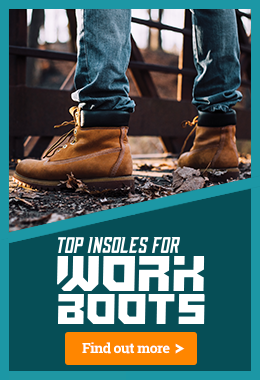 Our Best Insoles to Make Work Boots More Comfortable